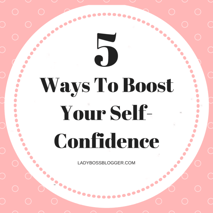 5 ways to boost your confidence What's your confidence level is it high does it need a boost here are 5 ways to boost your confidence so you can go out and rock your world.